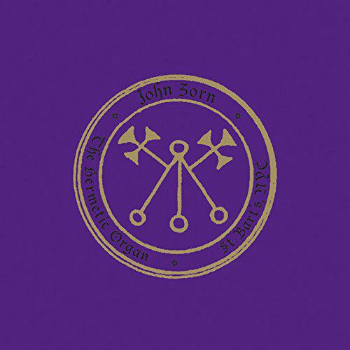 JOHN ZORN - The Hermetic Organ vol. 4—St. Bart's cover