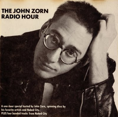 JOHN ZORN - The John Zorn Radio Hour cover