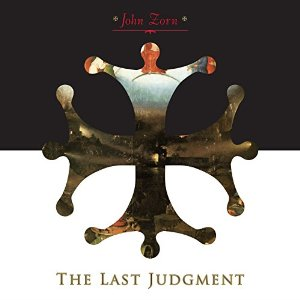 JOHN ZORN - The Last Judgment (with Moonchild Trio) cover