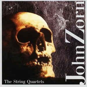JOHN ZORN - The String Quartets cover