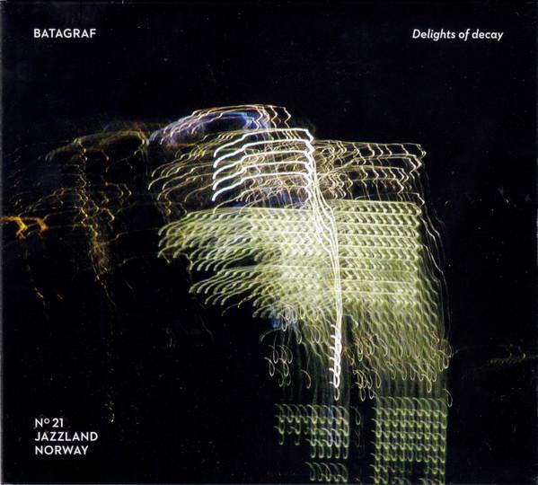 JON BALKE - Batagraf : Delights Of Decay cover