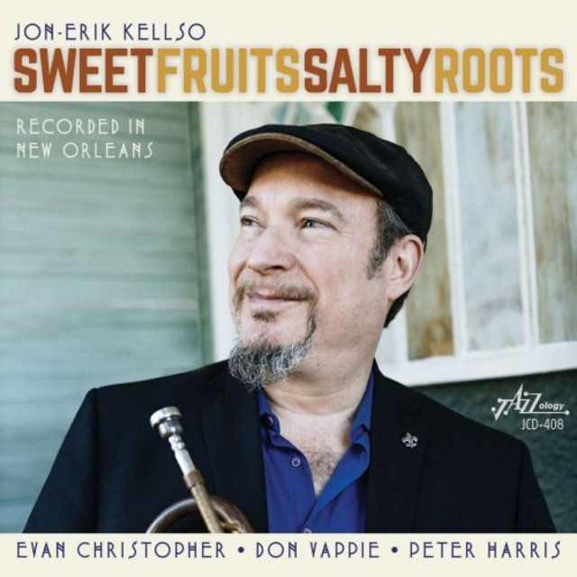 JON-ERIK KELLSO - Sweet Fruits Salty Roots cover