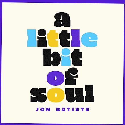 JONATHAN BATISTE - A Little Bit Of Soul cover