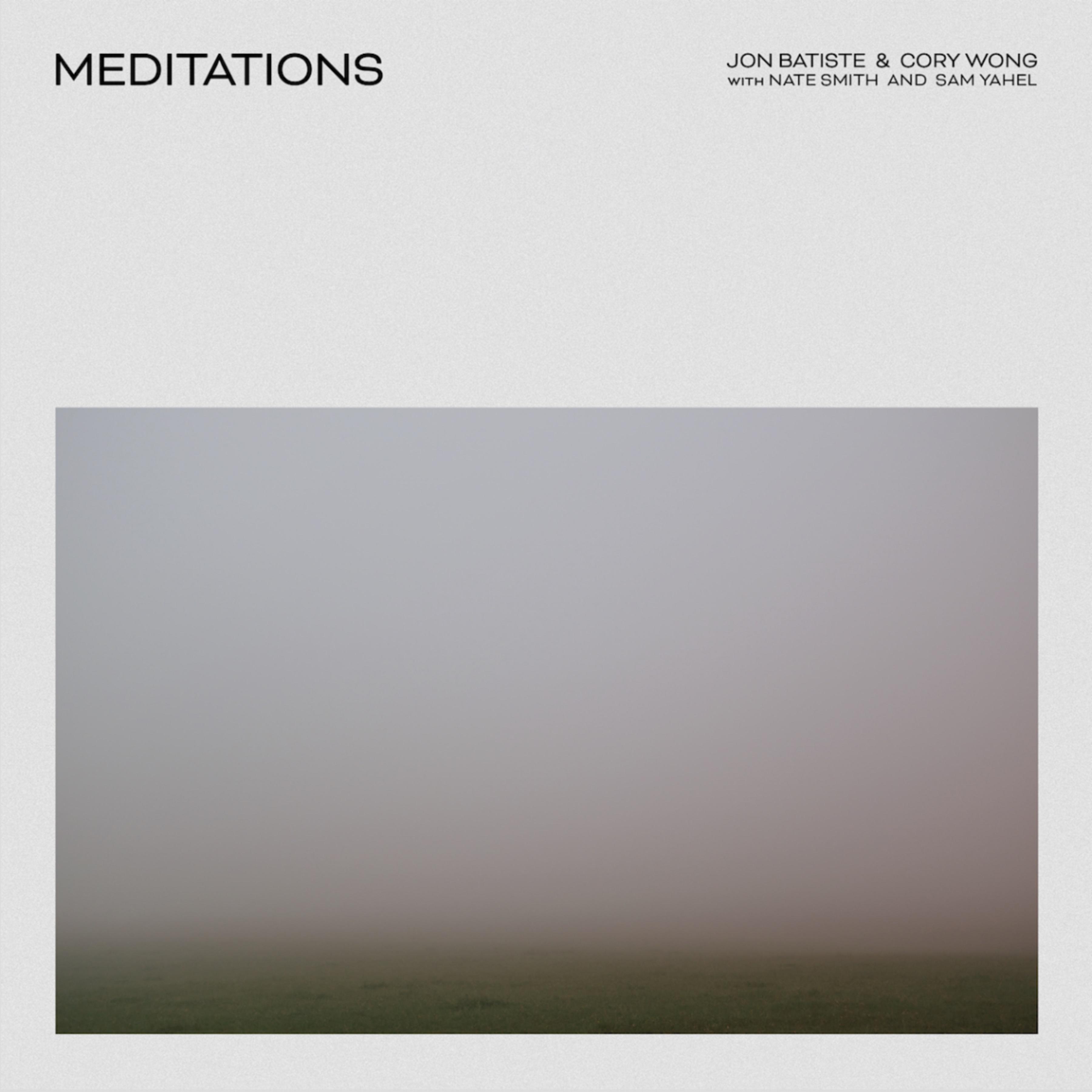 JONATHAN BATISTE - Jon Batiste & Cory Wong : Meditations cover