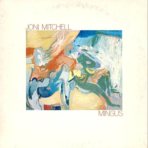 JONI MITCHELL - Mingus cover