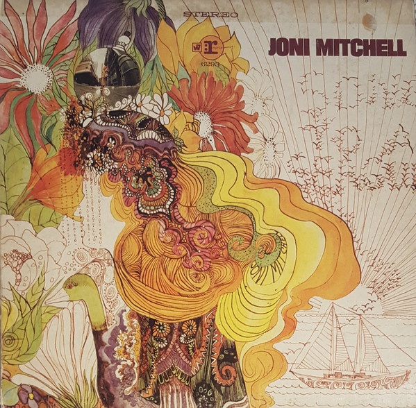 JONI MITCHELL - Joni Mitchell (aka Song to a Seagull) cover