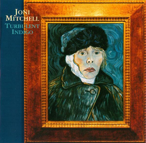 JONI MITCHELL - Turbulent Indigo cover