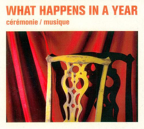 JOSH SINTON - What Happens In A Year (Sinton / Neufeld / Merega) : Ceremonie / Musique cover
