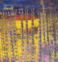 JOY ELLIS - Dwell cover
