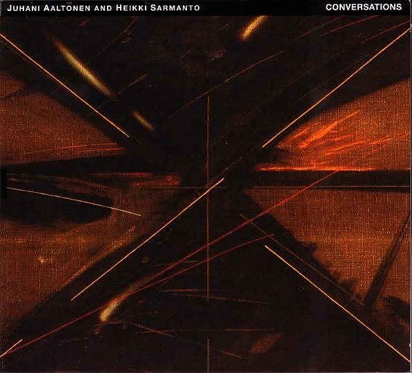 JUHANI AALTONEN - Conversations (with Heikki Sarmanto) cover
