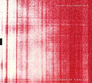 JUHANI AALTONEN - Illusion Of A Ballad cover