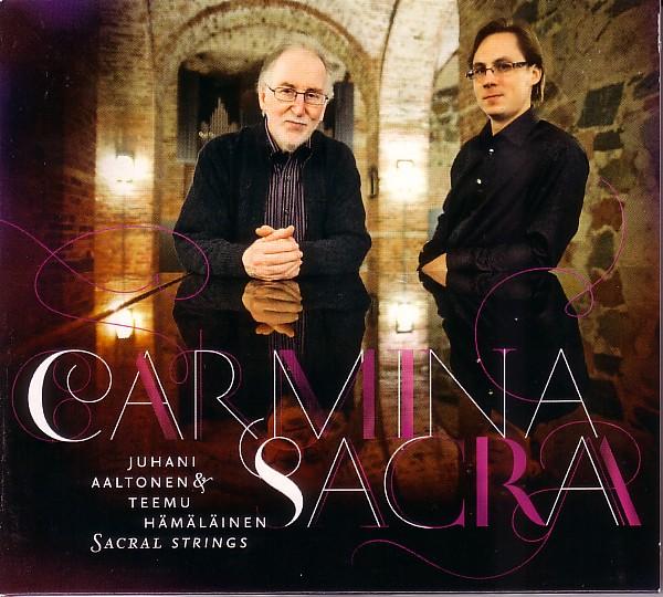 JUHANI AALTONEN - Juhani Aaltonen & Teemu Hämäläinen Sacral Strings : Carmina Sacra cover