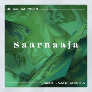 JUHANI AALTONEN - Juhani Aaltonen ja Sointi Jazz Orchestra : Saarnaaja cover