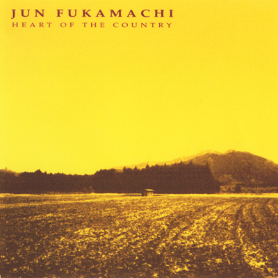 JUN FUKAMACHI - Heart of Country cover