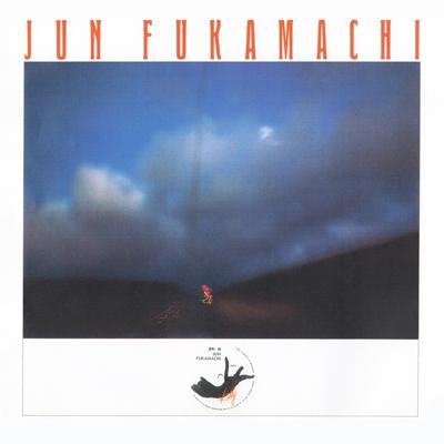 JUN FUKAMACHI - Jun Fukamachi cover