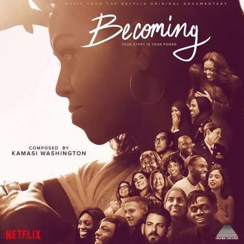 KAMASI WASHINGTON - Becoming (Music from the Netflix Original Documentary) cover