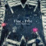 KAORU HASHIMOTO - Flee & Free cover