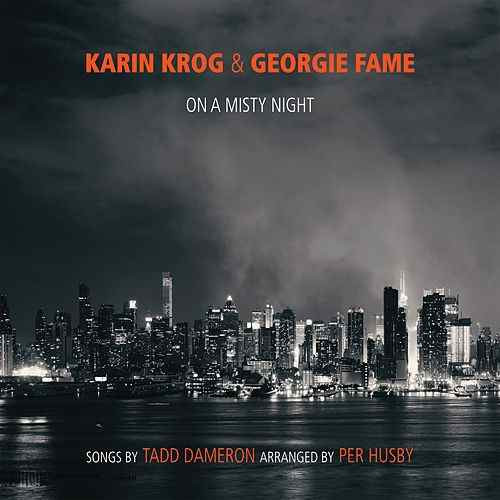 KARIN KROG - Karin Krog & Georgie Fame : On A Misty Night - The Songs Of Tadd Dameron (Arranged by Per Husby) cover