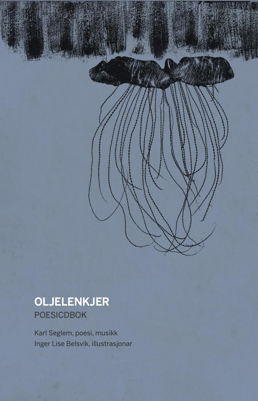 KARL SEGLEM - Oljelenkjer cover