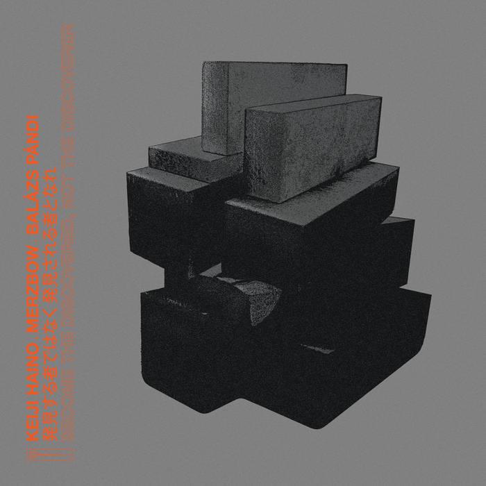 KEIJI HAINO - Keiji Haino / Merzbow / Balázs Pándi : Become The Discovered, Not The Discoverer cover