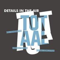 KEN VANDERMARK - Details In The Air : Totaal cover