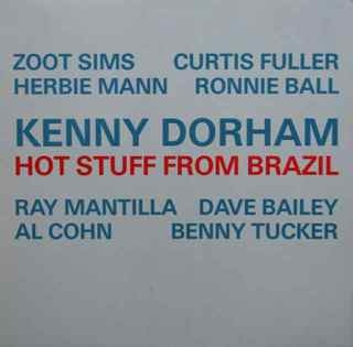KENNY DORHAM - Hot Stuff From Brazil cover