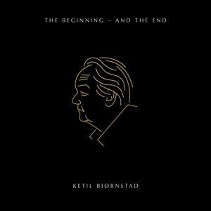 KETIL BJØRNSTAD - The Beginning - and the End cover
