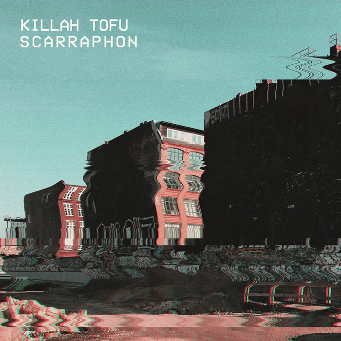 KILLAH TOFU - Scarraphon cover