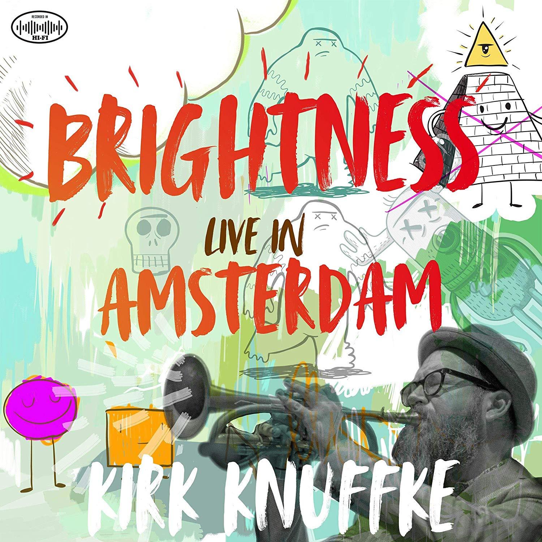 KIRK KNUFFKE - Brightness : Live in Amsterdam cover