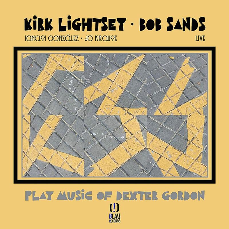 KIRK LIGHTSEY - Kirk Lightsey & Bob Sands : Play Music Of Dexter Gordon cover