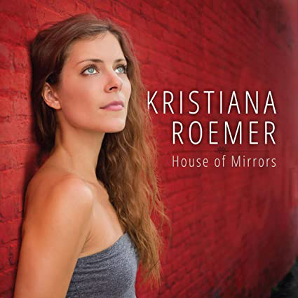KRISTIANA ROEMER (RÖMER) - House Of Mirrors cover