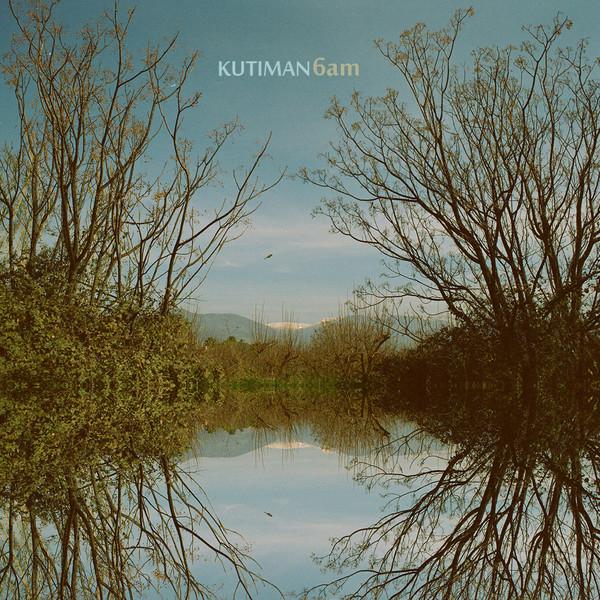 KUTIMAN - 6am cover