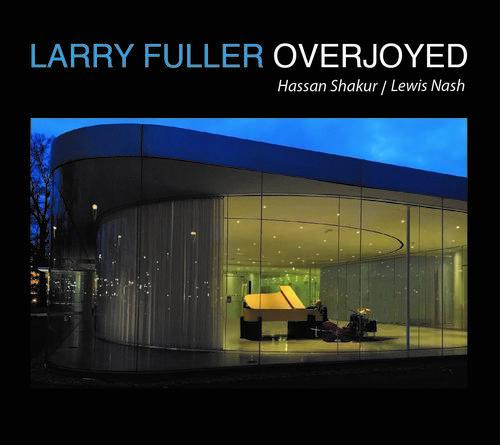 LARRY FULLER - Overjoyed cover