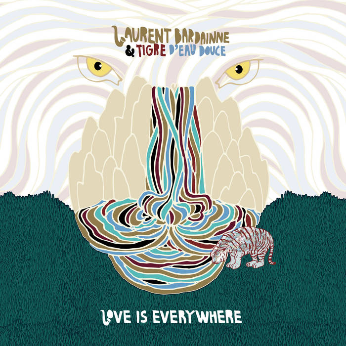 LAURENT BARDAINNE - Love Is Everywhere cover