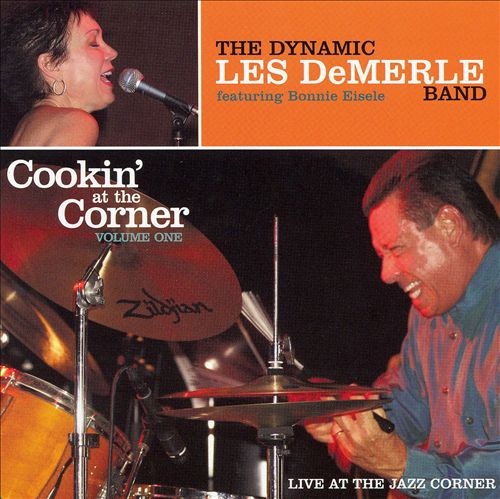 LES DEMERLE - Cookin' at the Corner, Vol. 1 cover