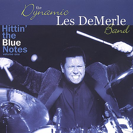 LES DEMERLE - Hittin' the Blue Notes, Vol. 1 cover