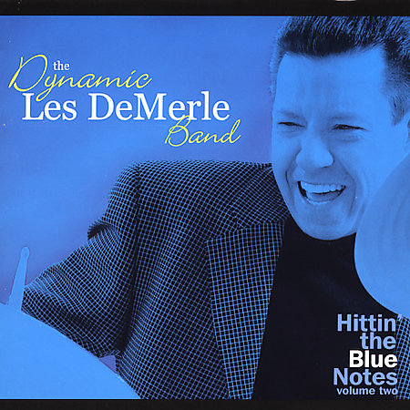 LES DEMERLE - Hittin the Blue Notes, Vol. 2 cover