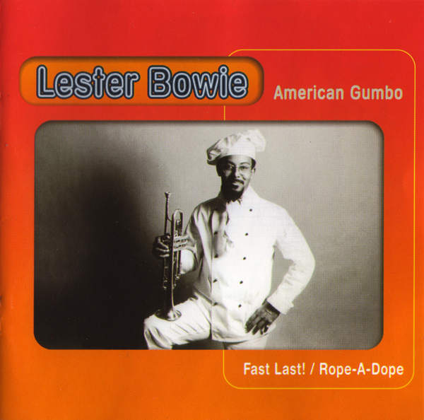LESTER BOWIE - American Gumbo cover