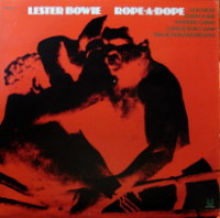 LESTER BOWIE - Rope-A-Dope cover