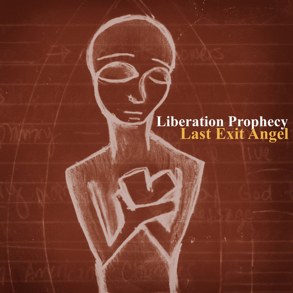 LIBERATION PROPHECY - Last Exit Angel cover