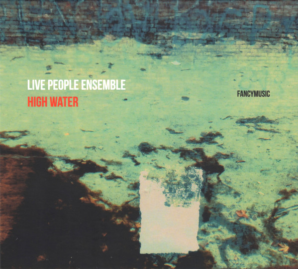 LIVE PEOPLE ENSEMBLE - High Water cover