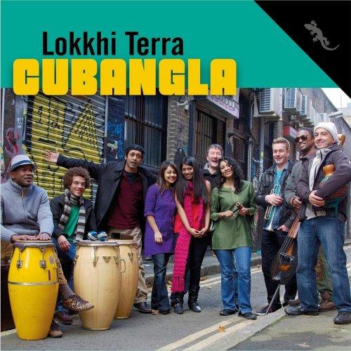 LOKKHI TERRA - Cubangla cover