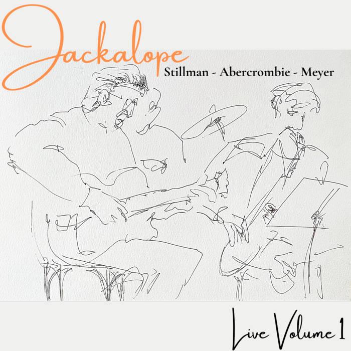 LOREN STILLMAN - Jackalope Live Volume 1 cover