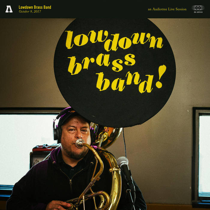 LOWDOWN BRASS BAND - Audiotree Live cover