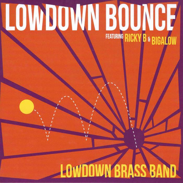 LOWDOWN BRASS BAND - Lowdown Bounce cover