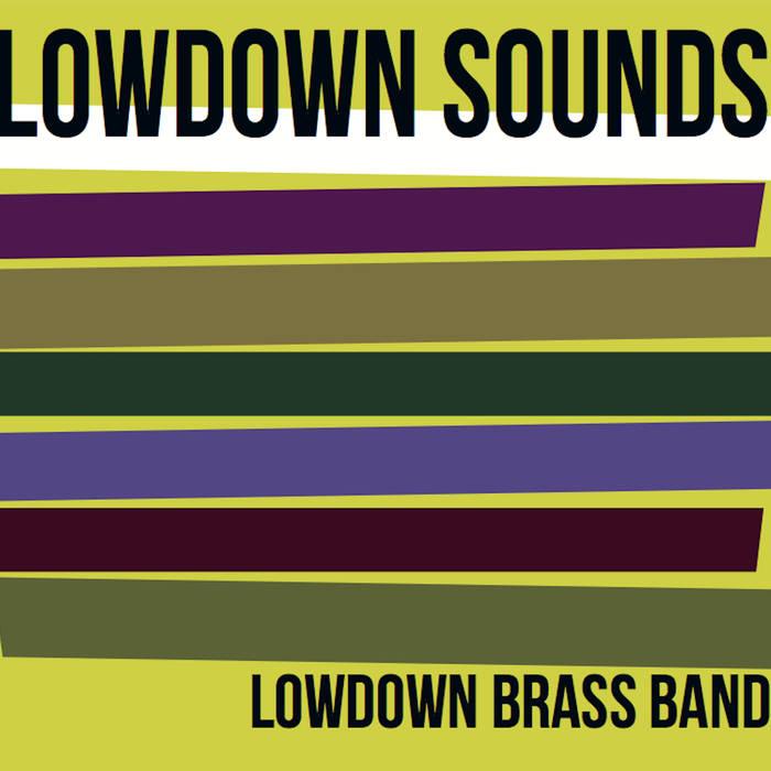 LOWDOWN BRASS BAND - Lowdown Sounds cover