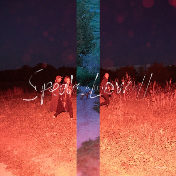 LUCIA CADOTSCH - Speak Low II cover
