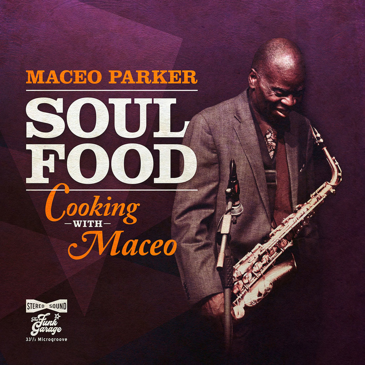 MACEO PARKER - Soul Food – Cooking with Maceo cover
