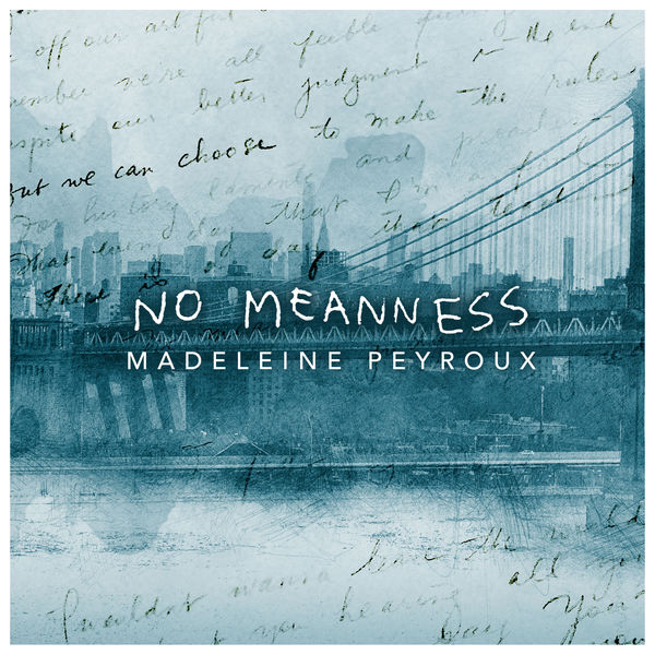 MADELEINE PEYROUX - No Meanness cover