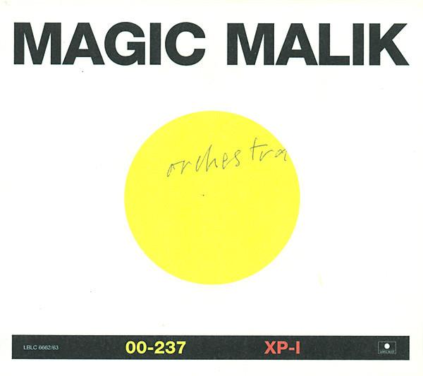 MAGIC MALIK - Magic Malik Orchestra : 00-237 / XP-1 cover